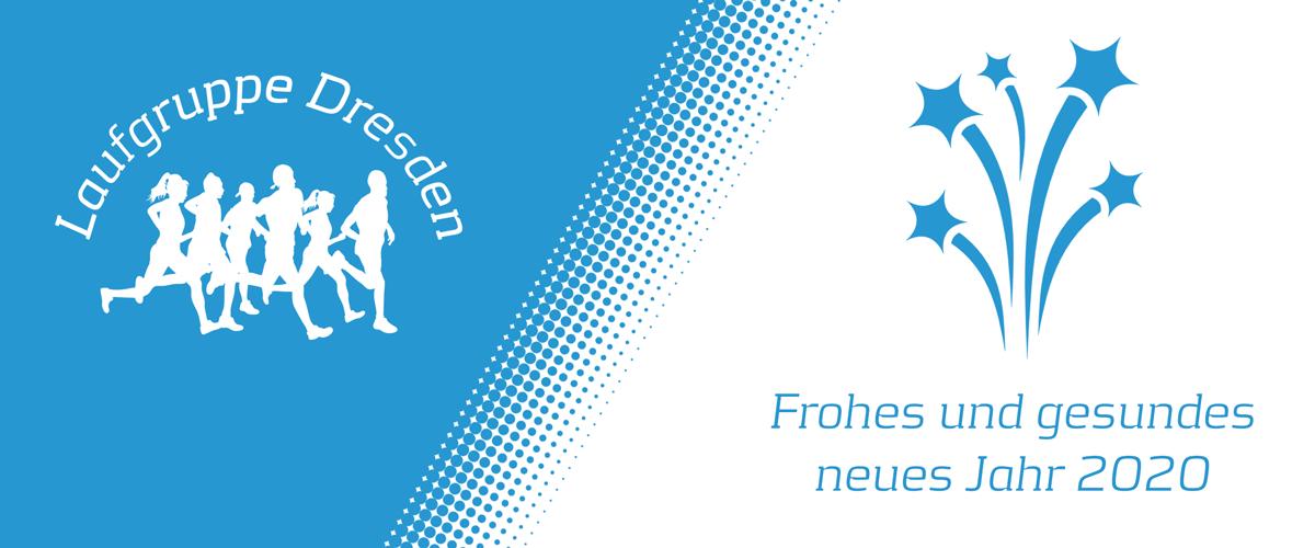 Die Laufgruppe Dresden wünscht ein frohes und gesundes neues Jahr.